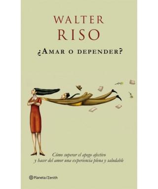 ¿Amar o depender? WALTER RISO