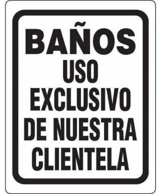 """Señal de seguridad """"BAÑOS USO EXCLUSIVO DE NUESTRA CLIENTELA"""""""